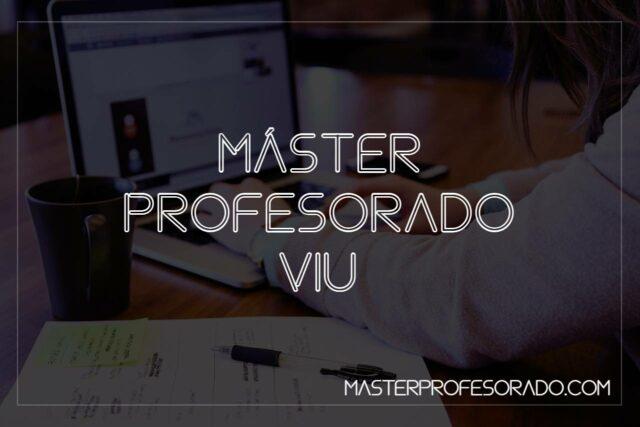 Master Profesorado VIU